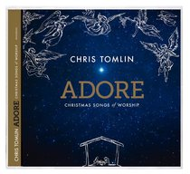 Buy Adore: Christmas Songs of Worship by Chris Tomlin Online ...