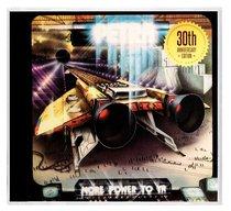 More Power to Ya:30Th Anniversary Edition