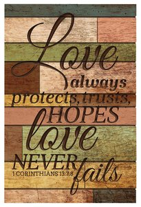 Barn Board Wall Art: Love Always Protects, 1 Corinthians 13:7-8