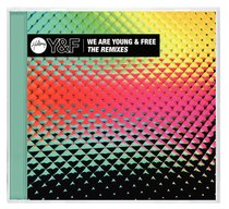 We Are Young and Free: The Remixes