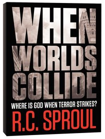 When Worlds Collide: Where is God When Terror Strikes?