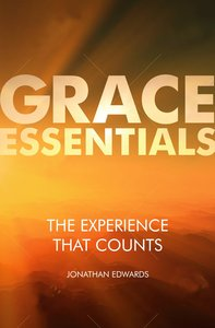 The Experience That Counts (Grace Essentials Series)