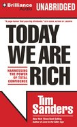 Today We Are Rich