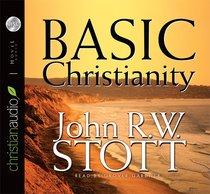 Basic Christianity (Unabridged, 4 Cds)