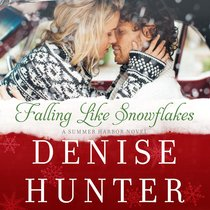 Falling Like Snowflakes (#01 in Summer Harbor Series)