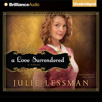 A Love Surrendered (Unabridged, MP3) (#03 in Winds Of Change Audiobook (Lessman) Series)