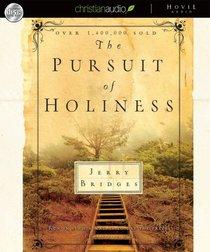 The Pursuit of Holiness (Unabridged, 4 Cds)