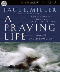 Praying Life (Unabridged, 6 Cds)
