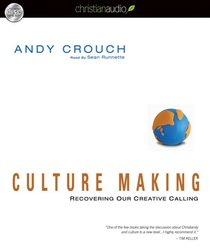 Culture Making (Unabridged, 9 Cds)