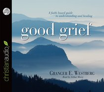 Good Grief (Unabridged 1 Hr, 1 Cd)