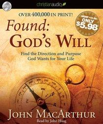 Found: Gods Will (Unabridged, 2 Hrs, 2 Cds)
