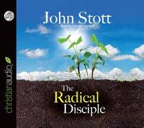 The Radical Disciple (Unabridged 4cds)