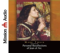 Personal Recollections of Joan of Arc (Unabridged, 12 Cds)