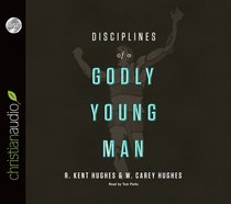 Disciplines of a Godly Young Man (Unabridged, 5 Cds)