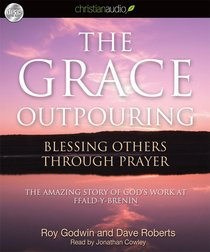 The Grace Outpouring (Unabridged, 4 Cds)