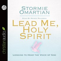 Lead Me, Holy Spirit (Unabridged, 6 Cds)