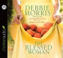 The Blessed Woman (Unabridged, 4 Cds)