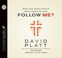 What Did Jesus Really Mean When He Said Follow Me? (Unabridged, 1 Cd)