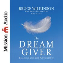 The Dream Giver (Abridged, 3 Cds)
