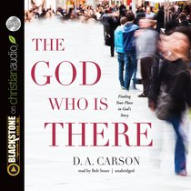 The God Who is There (Unabridged, 8 Cds)