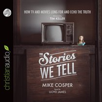 The Stories We Tell (Unabridged, 5 Cds)