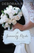 A January Bride (A Year Of Weddings Novella Series)