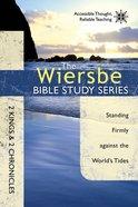 The 2 Kings & 2 Chronicles (Wiersbe Bible Study Series)