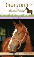 Dark Horse (#04 in Starlight Animal Rescue Series)