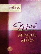Mark (The Passion Translation Series)