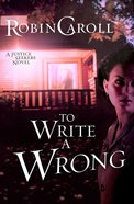 To Write a Wrong (Justice Seekers Series)