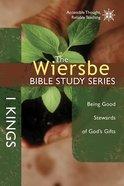 The 1 Kings (Wiersbe Bible Study Series)