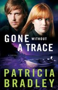 Gone Without a Trace (#03 in Logan Point Series)