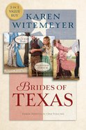 Brides of Texas (Brides Of Texas Series)