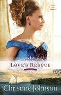 Loves Rescue (#01 in Keys Of Promise Series)