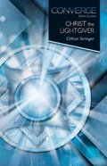 Christ the Lawgiver (Converge Bible Studies Series)