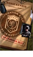Hazardous Duty (#03 in Operation Zulu Redemption Series)