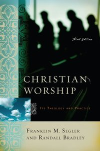 Christian Worship Third Edition