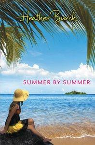Summer By Summer (15+)