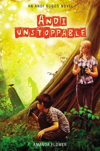 Andi Unstoppable (#03 in Andi Boggs Novel Series)