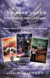 The Safe Lands Complete Collection (3in1) (The Safe Lands Series)