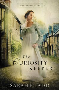The Curiosity Keeper (#01 in Treasures Of Surrey Novel Series)