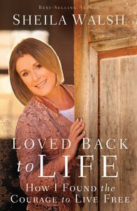 Loved Back to Life