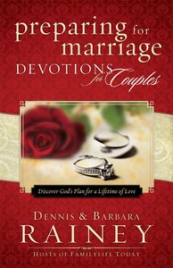 Preparing For Marriage Devotions For Couples: Discover Gods Plan For a Lifetime of Love