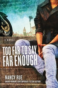 Too Far to Say Far Enough (#03 in Reluctant Prophet Series)