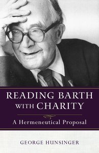 Reading Barth With Charity