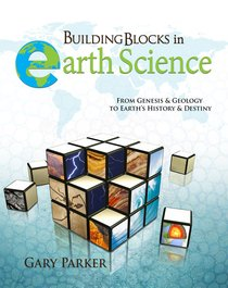 Building Blocks in Earth Science: From Genesis & Geology to Earths History & Destiny