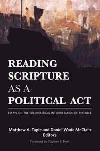 Reading Scripture as a Political Act