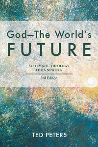 God: The Worlds Future (3rd Edition)
