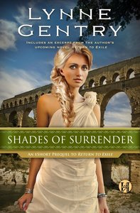 Shades of Surrender (An Eshort Prequel to Return to Exile) (The Carthage Chronicles Series)