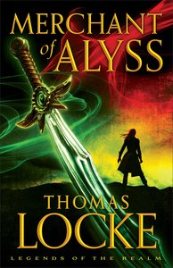 Merchant of Alyss (#02 in Legends Of The Realm Series)